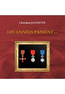 Les années passent..., Christian Jannette