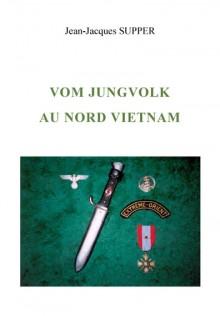 Vom Jungvolk au nord Vietnam, Jean-Jacques Supper
