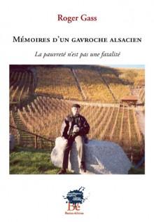 Mémoires d'un gavroche alsacien, Roger Gass