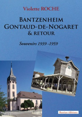 Bantzenheim Gontaud-de-Nogaret & retour, Violette Roche
