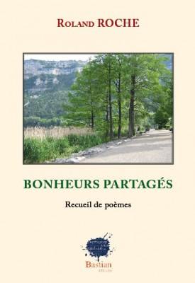Bonheurs partagés, Roland Roche